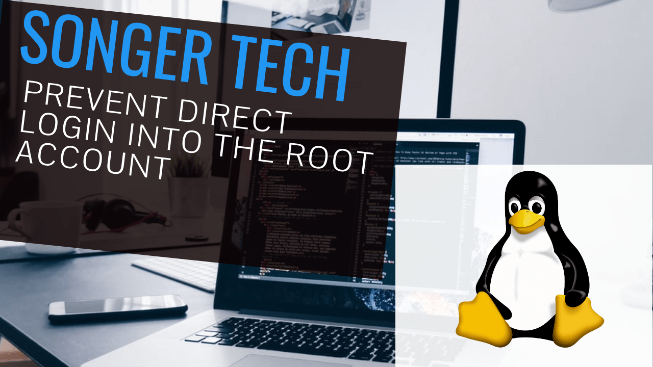 Prevent Direct Login Into the Root Account